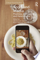 Food and Media  Practices  Distinctions and Heterotopias