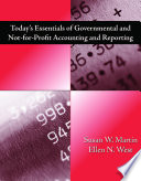 Today s Essentials of Governmental and Not for Profit Accounting and Reporting