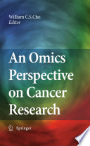 An Omics Perspective On Cancer Research