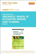 Manual of Psychiatric Nursing Care Planning Pageburst E book on Kno Retail Access Card