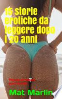 15 Storie Erotiche da leggere dopo i 20 anni  porn stories