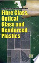 The Complete Technology Book On Fibre Glass, Optical Glass And Reinforced Plastics : man, answering his instinctive urges to prevent heat...