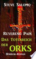 Reverend Pain - Das Totenreich der Orks