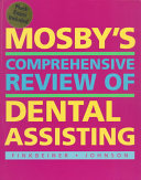 Mosby s Comprehensive Review of Dental Assisting