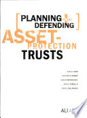 Planning and Defending Asset protection Trusts