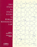 2005 State By State Guide To Human Resources Law