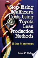 stop rising healthcare costs using toyota lean production methods