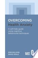 Overcoming Health Anxiety