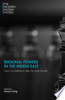 Regional Powers In The Middle East : historians, and economists, this volume addresses...