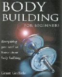 Body Building for Beginners