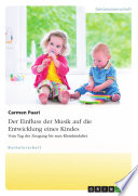 Der Einfluss der Musik auf die Entwicklung eines Kindes