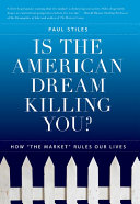 Is the American Dream Killing You