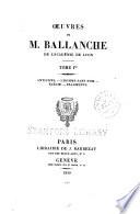Oeuvres de M  Ballanche  Antigone  L homme sans nom    l  gie  Fragments