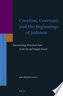 Creation  Covenant  and the Beginnings of Judaism