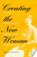 Creating the New Woman