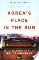 Korea s Place in the Sun  A Modern History  Updated