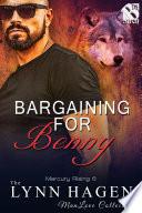 Bargaining For Benny Mercury Rising 6