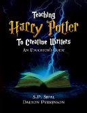 Teaching Harry Potter For Creative Writers