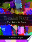 Thomas Nast   The Artist in Color