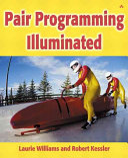 Pair Programming Illuminated