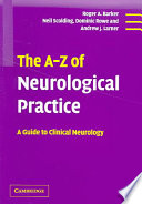 The A Z of Neurological Practice
