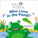 Baby Einstein  Who Lives in the Pond