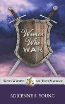 Women Who War Book PDF