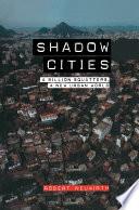 Shadow Cities