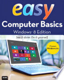 Easy Computer Basics  Windows 8 1 Edition