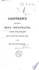 Conférence entre deux diplomates, l'un français et l'autre anglais sur les affaires de Naples