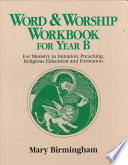 Ebook Word and Worship Workbook for Year B Epub Mary Birmingham Apps Read Mobile