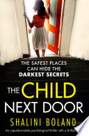 The Child Next Door : ...