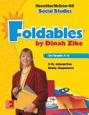 Macmillan McGraw Hill Social Studies  Grade 1  Foldables Handbook  3 D Graphic Organizers
