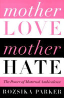 Mother Love mother Hate