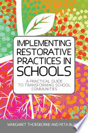 Implementing Restorative Practice in Schools
