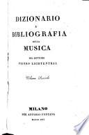 Dizionario e bibliografia della musica del dottore Pietro Lichtenthal
