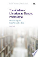 The Academic Librarian As Blended Professional book