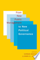 From New Public Management to New Political Governance