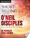 Short Selling with the O Neil Disciples