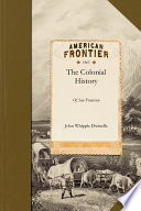 The Colonial History of the City of San Francisco