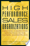 High Performance Sales Organizations  Creating Competitive Advantage in the Global Marketplace