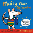 Maisy Goes Swimming : cousins's very first maisy books are...