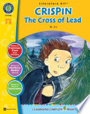 Crispin  The Cross of Lead   Literature Kit Gr  7 8