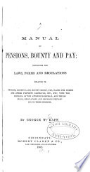 A Manual of Pensions  Bounty  and Pay