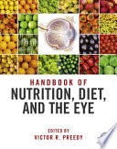 Handbook Of Nutrition Diet And The Eye