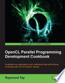 OpenCL Parallel Programming Development Cookbook