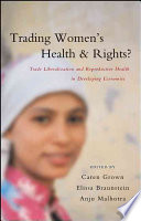 Trading Women s Health and Rights