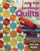 Jelly Roll Jambalaya Quilts : ...