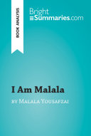 I Am Malala The Girl Who Stood Up For Education And Was Shot By The Taliban By Malala Yousafzai Book Analysis