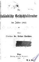 Livländische geschichtsliteratur ... [jahrg.] 1878-1912